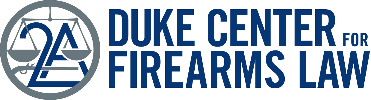 Duke Center for Firearms Law